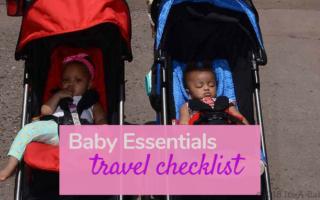 The Baby Essentials Travel Checklist!