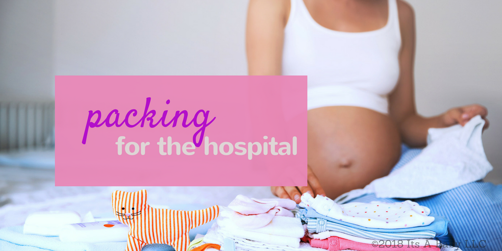 packing for the hospital/www.professionalmomma.com