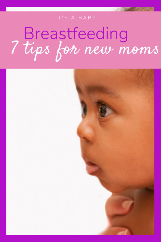 7 breastfeeding tips for the new mom