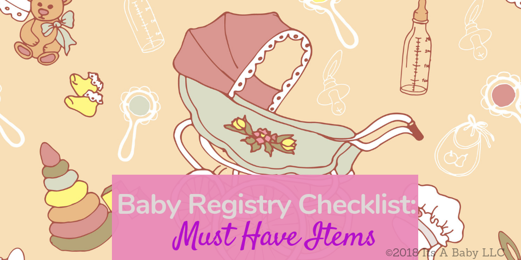 Baby Registry Checklist Must Have Items