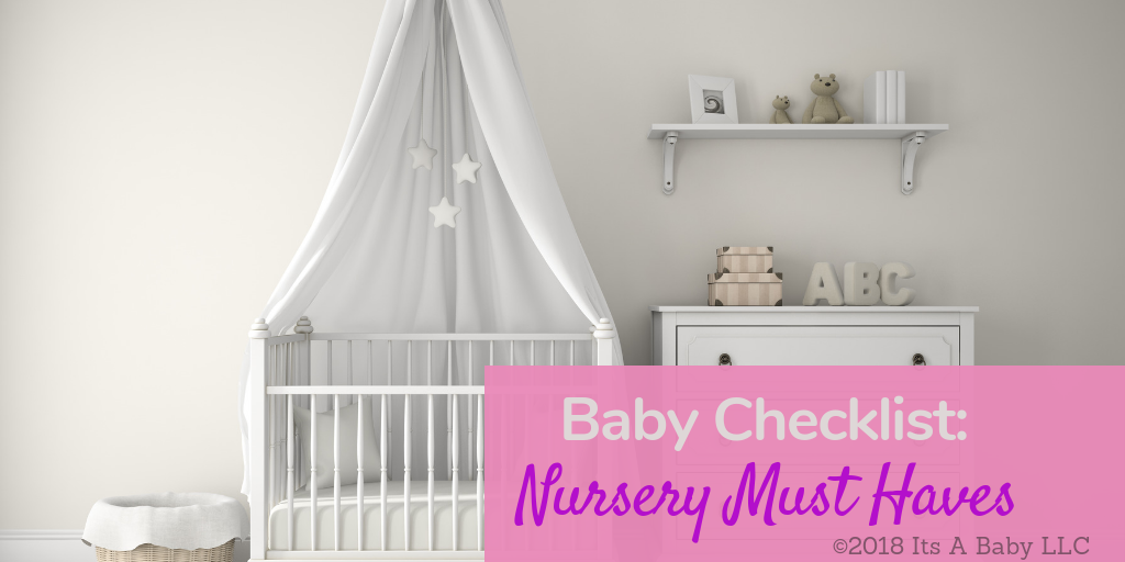 Baby Checklist for you Nursery Essentials