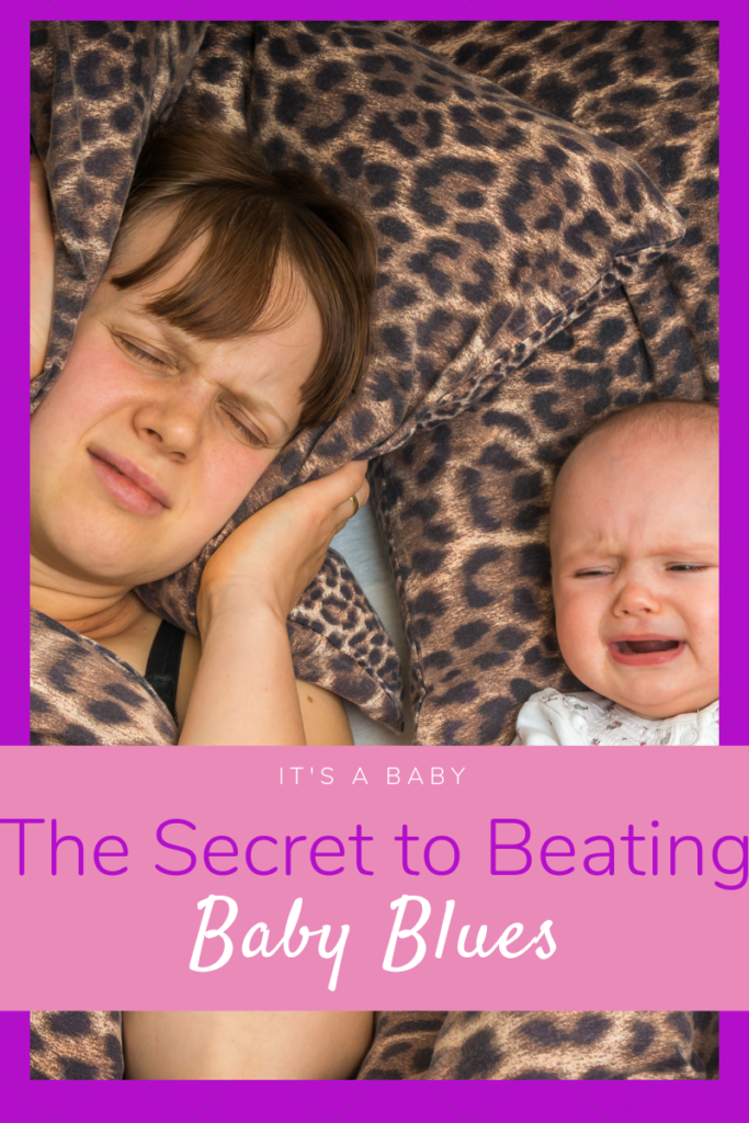 The Secret to Beating Baby Blues