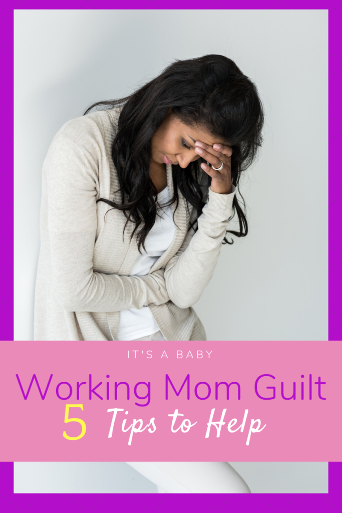 Self-care to help with working mom guilt