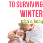 The Secret to Surviving Winter With Baby