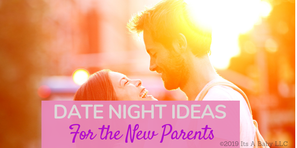 Date night ideas for new parents