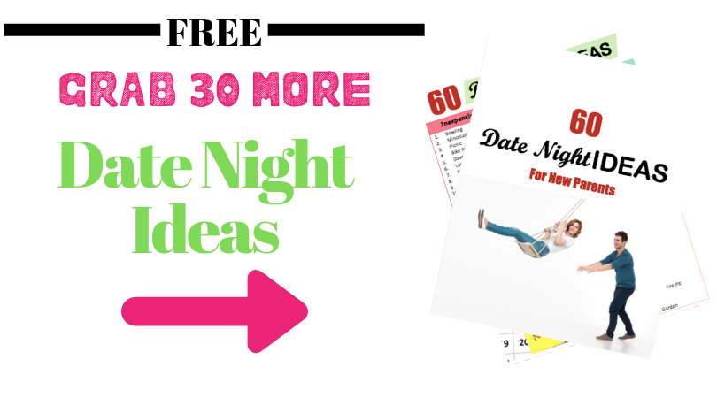 A list of date night ideas for new parents