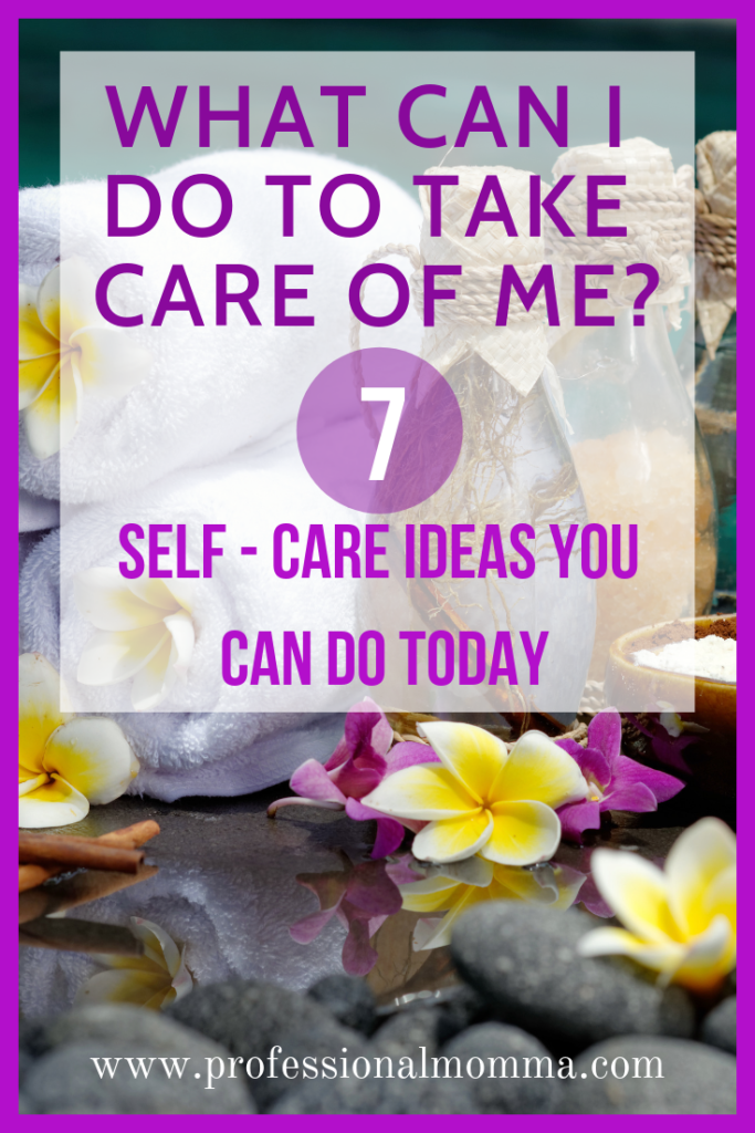 self care ideas mom can do today