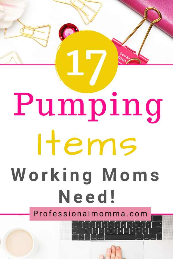 pumping essentials for a working mom
