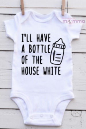 I'll have a bottle of the house white breastfeeding onesie