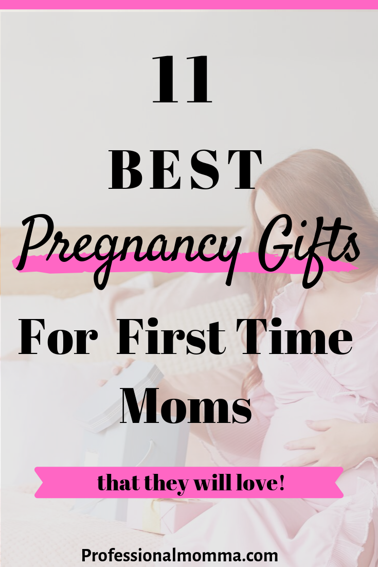 15 Best Pregnancy Gifts For First Time Moms That They Will Love 2021 Professional Momma