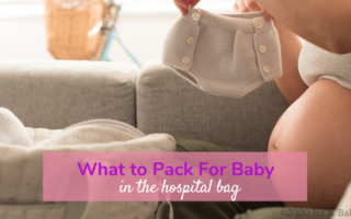 Mom to be packing must haves for baby hospital bag