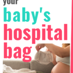 Must Haves for Baby Hospital Bag Checklist