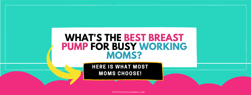 What's a working mom's favorite breast pump banner