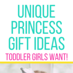 Princess gift ideas for toddler girls